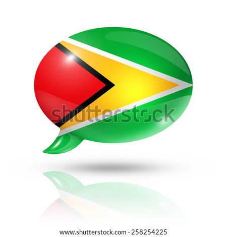 three dimensional Guyana flag in a speech bubble isolated on white with clipping path - stock photo