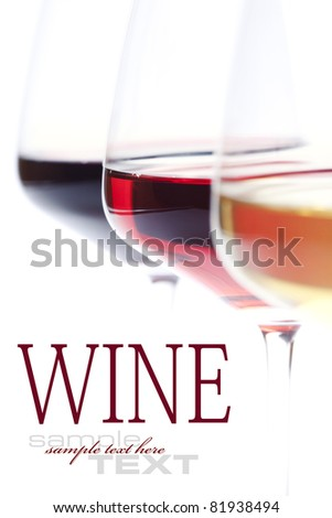 Three glass of wine (white, red and rose) over white (with sample text) - stock photo