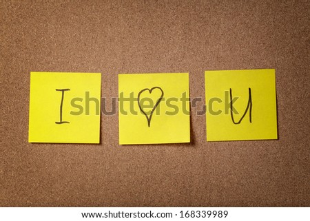 three reminder sticky notes i love you text, love theme - stock photo