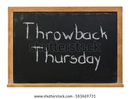 Throwback Thursday hand written in white chalk on a black chalkboard isolated on white - stock photo