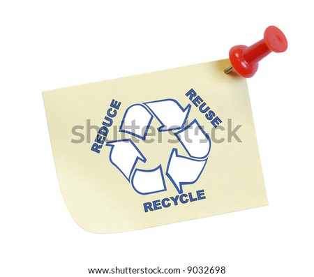thumb tacked note with reduce reuse recycle - stock photo