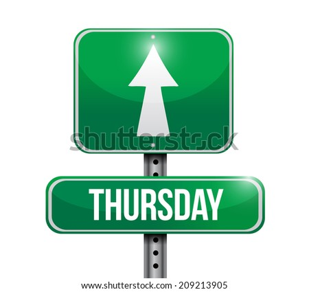 thursday street sign illustration design over a white background