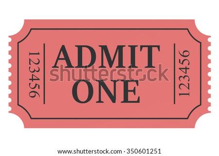 Ticket admit one isolated on white background - stock photo