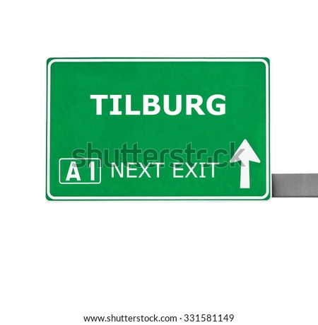 TILBURG road sign isolated on white