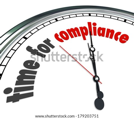 Time Compliance Clock Words Follow Laws Rules Guidelines Standards - stock photo