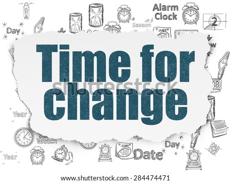 Time concept: Painted blue text Time for Change on Torn Paper background with  Hand Drawing Time Icons, 3d render - stock photo