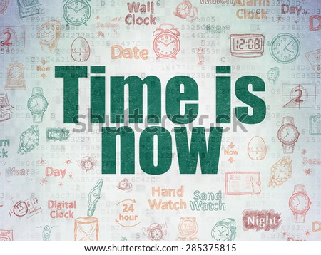 Time concept: Painted green text Time is Now on Digital Paper background with   Hand Drawing Time Icons, 3d render - stock photo