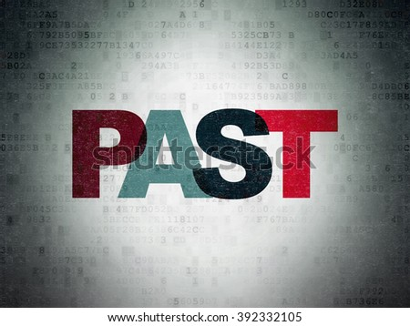 Time concept: Past on Digital Paper background - stock photo