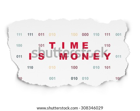 Time concept: Time Is money on Torn Paper background