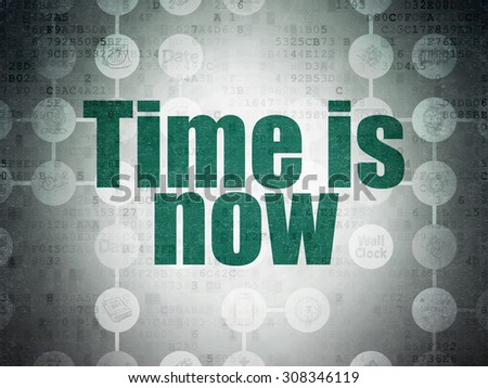 Time concept: Time is Now on Digital Paper background - stock photo