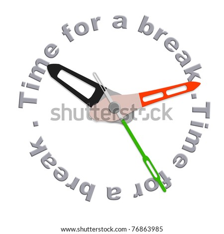 Time for a break lunch break of coffee break or just a time out for relaxation and enjoying free time isolated clock with text - stock photo