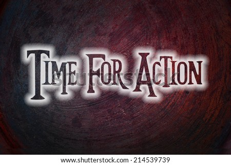 Time For Action Concept text on background - stock photo