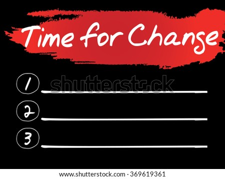 Time for Change Blank List concept background - stock photo