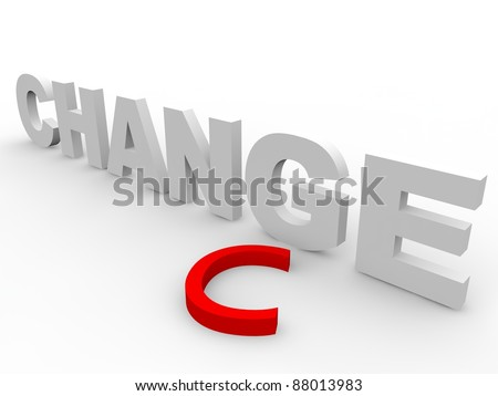 Time for Change to take a chance over white background - stock photo