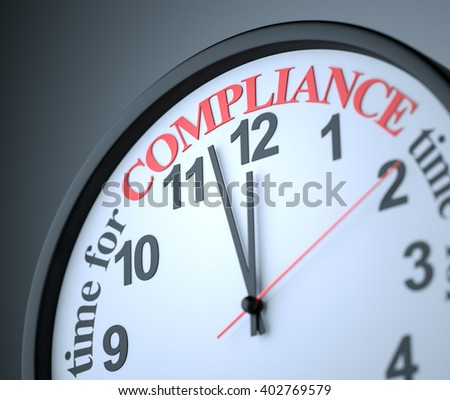 Time for Compliance , 3d render - stock photo