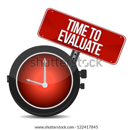 Time for Evaluate concept illustration design over a white background - stock photo