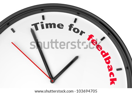 Time for Feedback concept. Modern clock with sign on a white background - stock photo