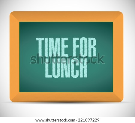 time for lunch message illustration design over a white background - stock photo
