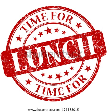 time for lunch red round grungy vintage isolated rubber stamp - stock photo
