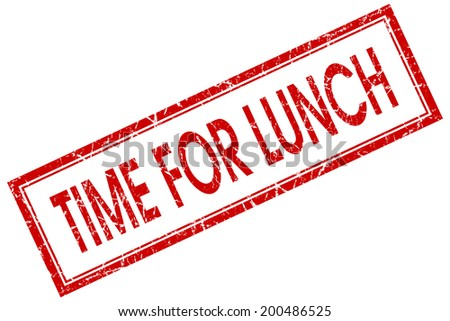 Time for lunch red square grungy stamp isolated on white background - stock photo