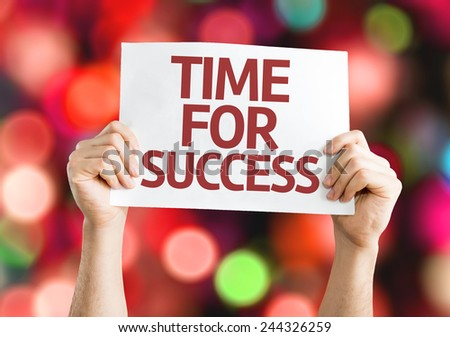 Time for Success card with colorful background with defocused lights - stock photo