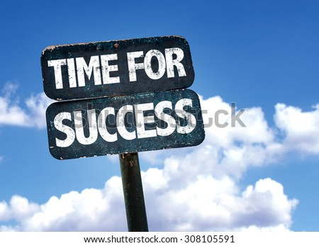 Time For Success sign with sky background - stock photo