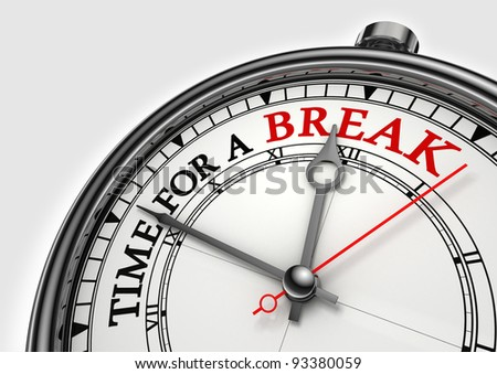 time fora break concept clock closeup on white background with red and black words - stock photo