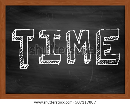TIME hand writing chalk text on black chalkboard