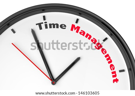 Time Management concept. Modern clock with sign on a white background