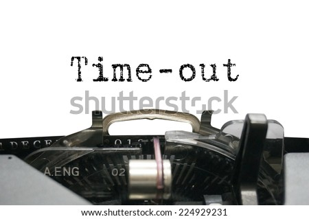 Time-out on typewriter - stock photo