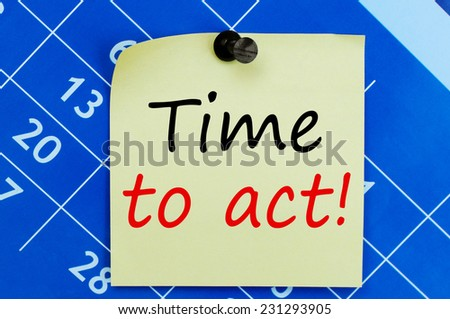Time to act! written on a note paper - stock photo