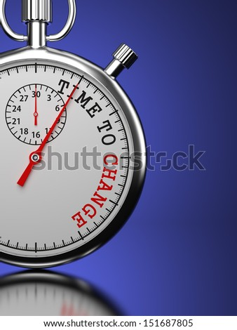 "Time To  Change Concept. Stopwatch with ""Time To Change"" slogan on a blue background. 3D Render. - stock photo"