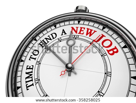 Time to find a new job motivational clock, isolated on white background