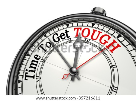 Time to get tough red message on concept clock, isolated on white background