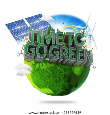 Time To Go Green Concept - stock photo