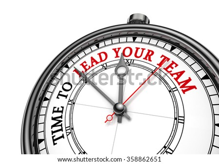 Time to lead your team concept clock, isolated on white background