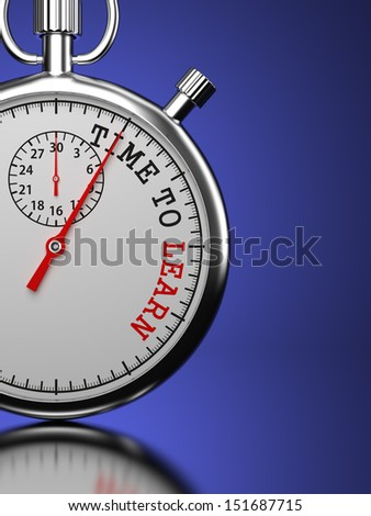 "Time To Learn. Education Concept. Stopwatch with ""Time To Learn"" slogan on a blue background. 3D Render. - stock photo"