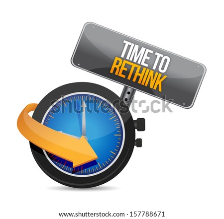 time to rethink watch illustration design over a white background - stock photo