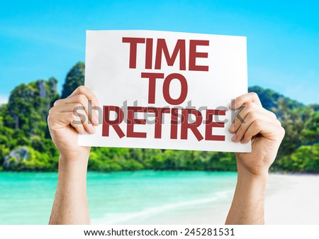 Time to Retire card with a beach on background - stock photo