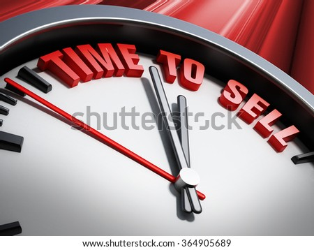 Time to sell statement written on the clock against red background