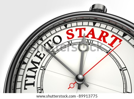 time to start concept clock closeup on white background with red and black words - stock photo