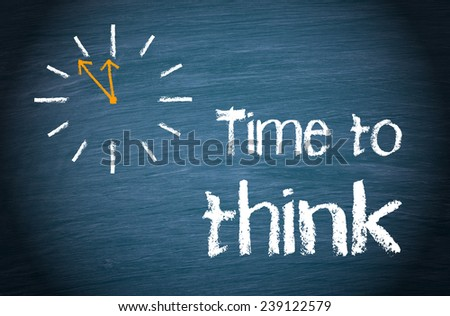 Time to think - Business Concept - stock photo