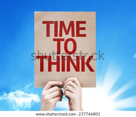 Time to Think card with beautiful day - stock photo