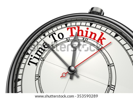 Time to think red word on concept clock, isolated on white background