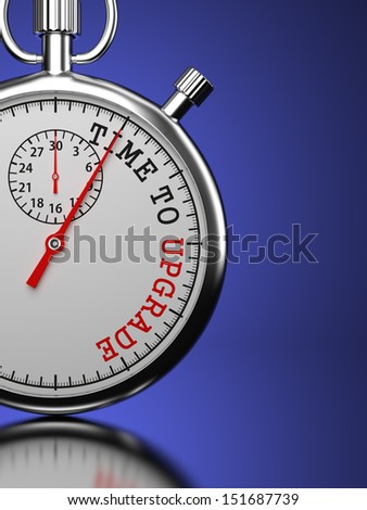 "Time To  Upgrade Concept. Stopwatch with ""Time To Upgrade"" slogan on a blue background. 3D Render. - stock photo"