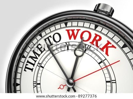 time to work concept clock closeup on white background with red and black words - stock photo
