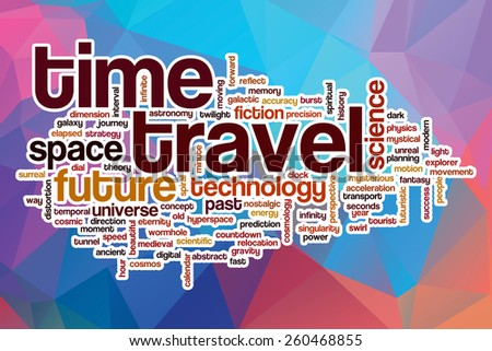 Time travel word cloud concept with abstract background - stock photo