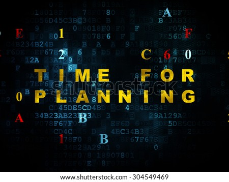 Timeline concept: Pixelated yellow text Time for Planning on Digital wall background with Hexadecimal Code, 3d render - stock photo
