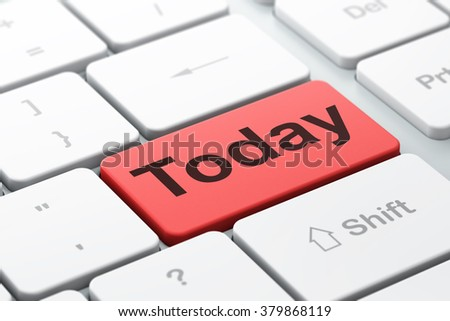 Timeline concept: Today on computer keyboard background - stock photo