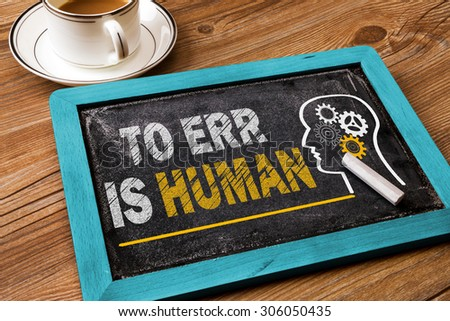 to err is human concept on blackboard